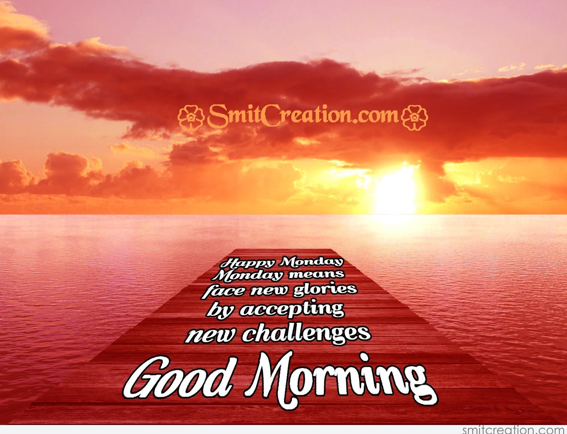 happy monday good morning   smitcreation