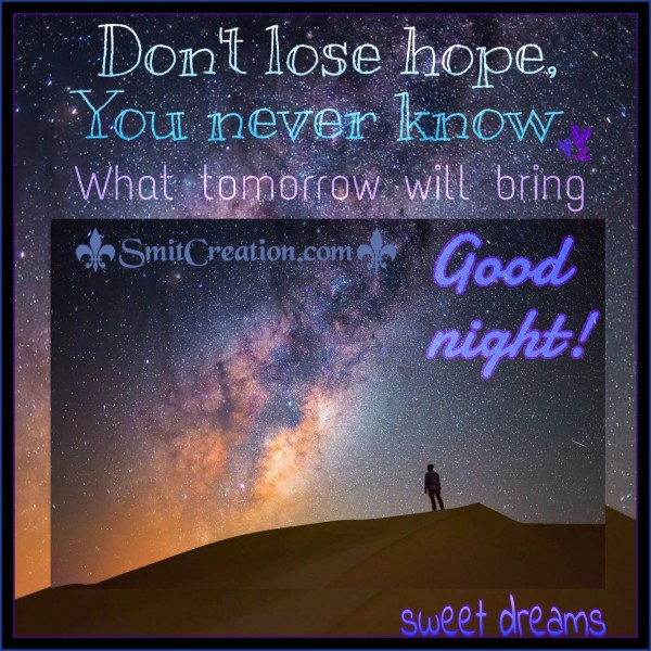 Good Night! Sweet Dreams!