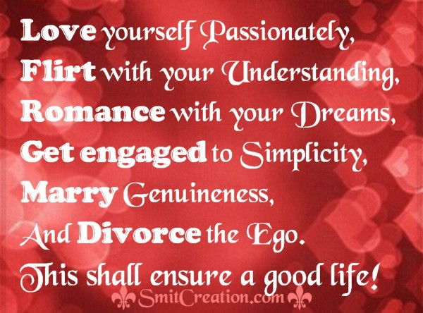 Ensure a Good Life!