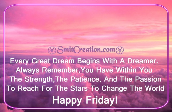 Happy Friday Quote On Dream