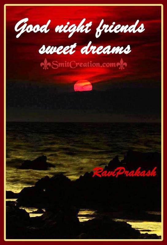 Good Night Friends Sweet Dreams