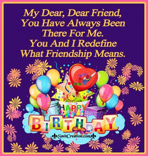 Happy Birthday Dear Friend !