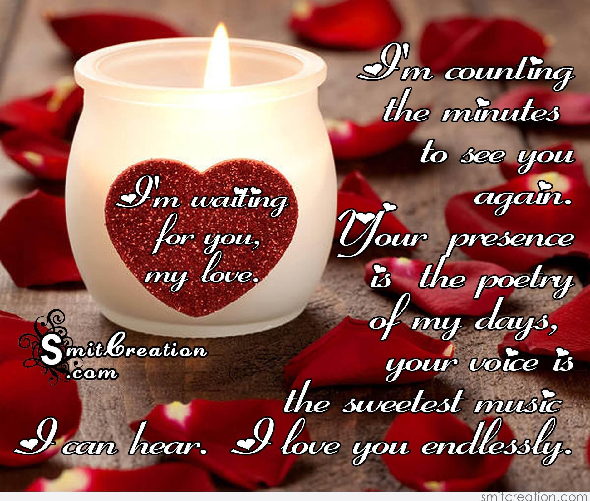 Im Waiting For You My Love Smitcreationcom