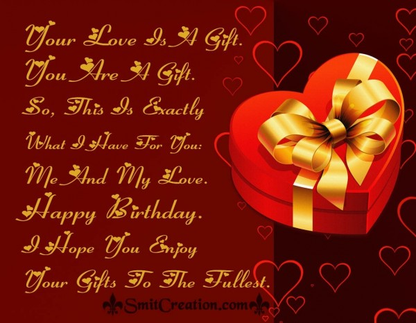 Happy Birthday – Your Love Is A Gift