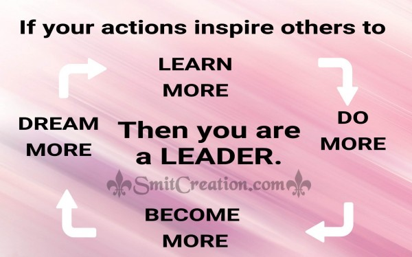 If your actions inspire others