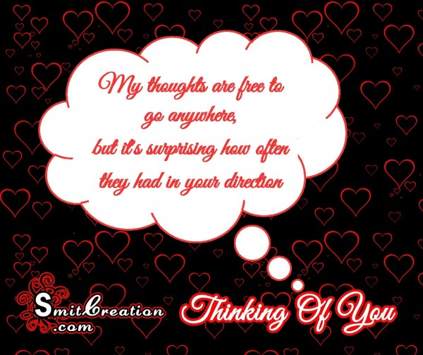 My Thoughts are in your direction
