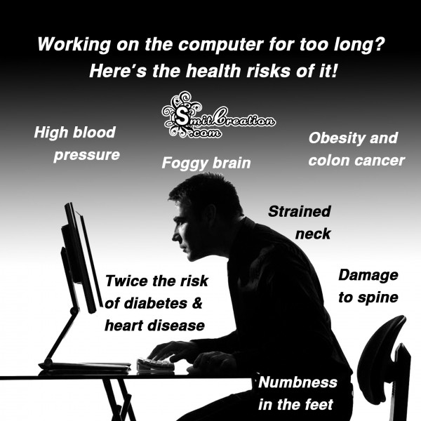 Health Risk of working on the computer fo too long
