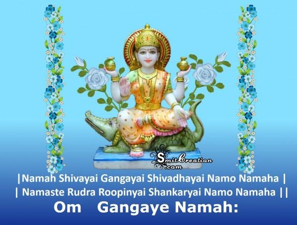 Om Gangaye Namah: