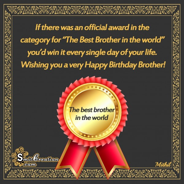 Happy Birthday Brother – The Best Brother in the world