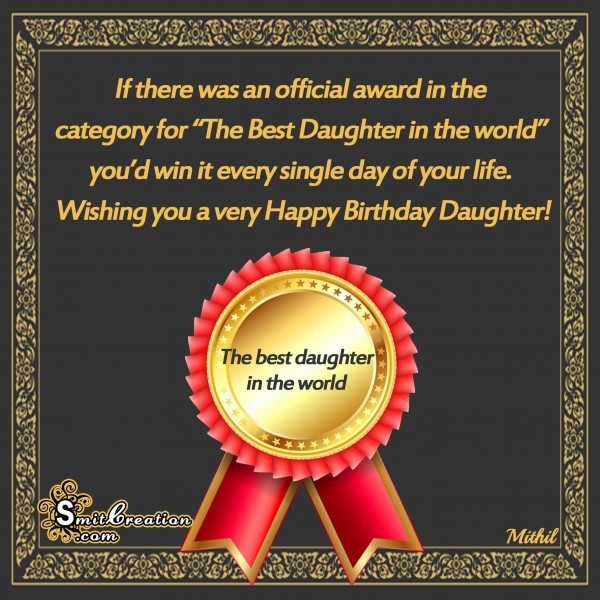 Happy Birthday Daughter – The Best Daughter in the world