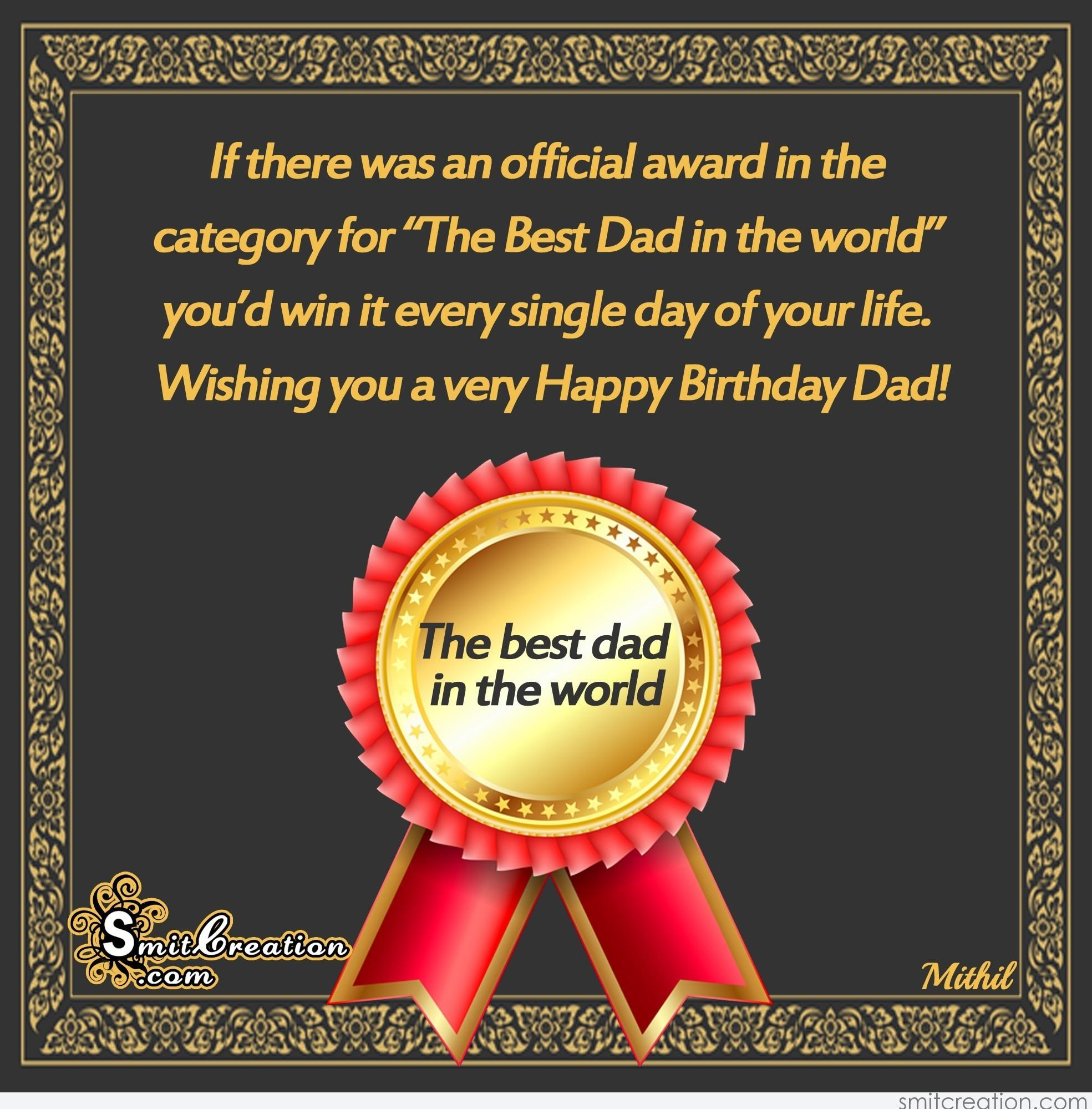 Happy Birthday Dad The Best Dad In The World Smitcreation Com
