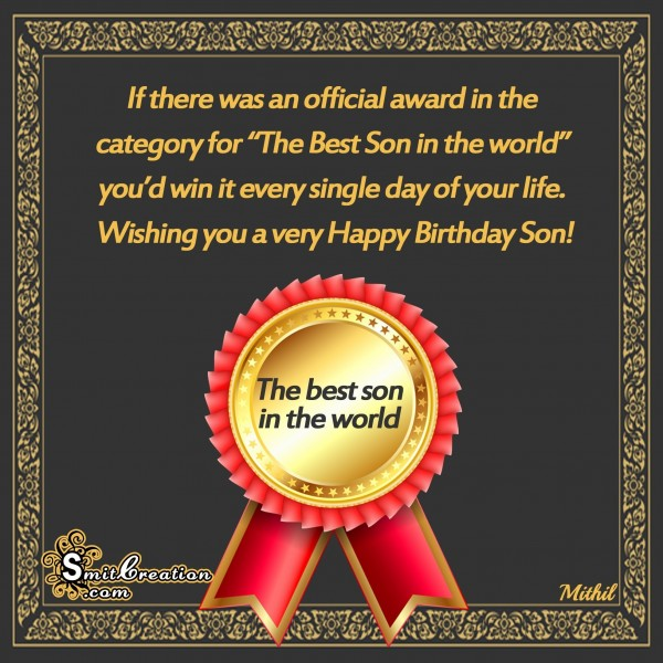 Happy Birthday Son – The Best Son in the world