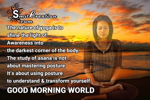 GOOD MORNING WORLD – The nature of yoga