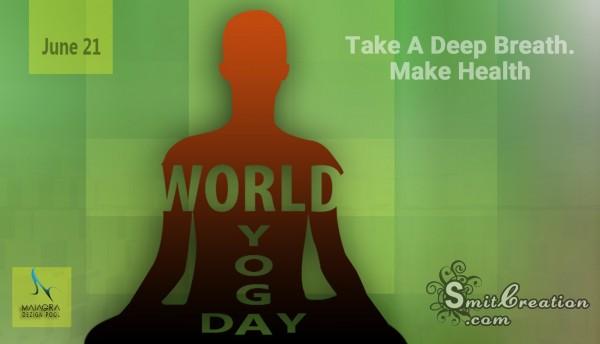WORLD YOGA DAY – 21 June
