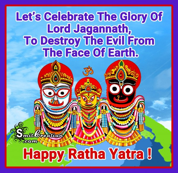 Happy Ratha Yatra – Let's Celebrate The Glory Of Lord Jagannath