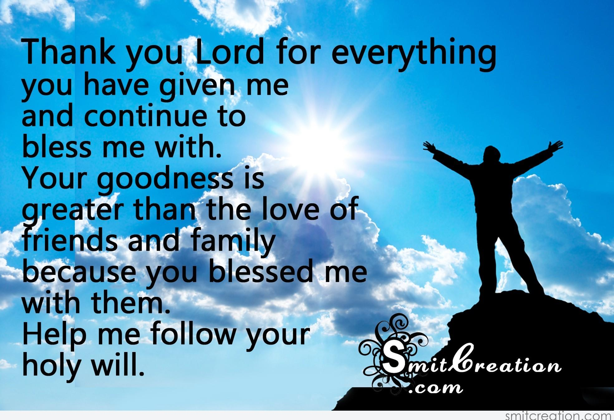 Thank You Lord For Everything You Have Given Me Smitcreationcom