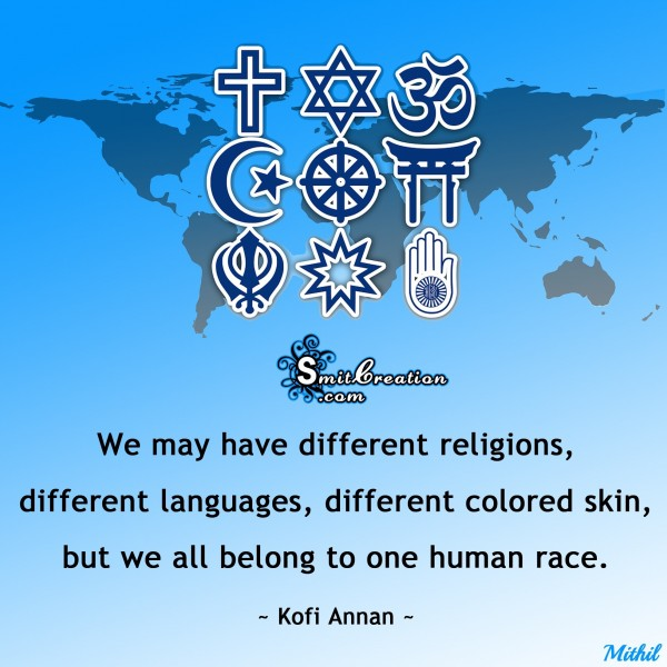 We all belong to one human race