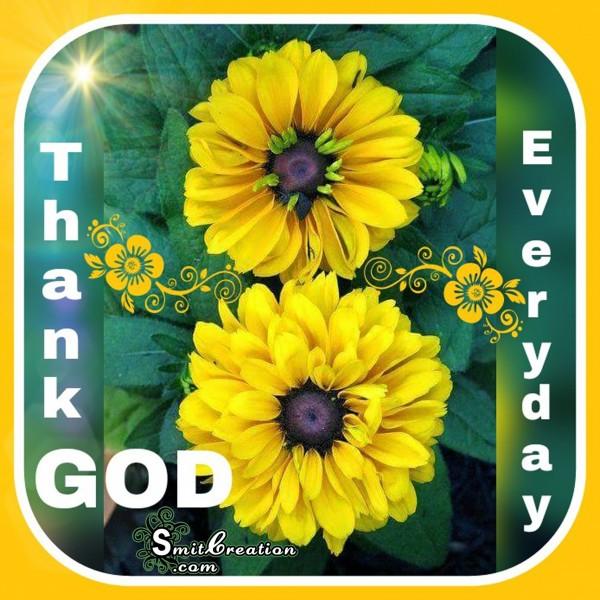 Thank GOD Everyday