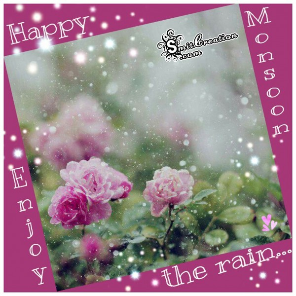Happy Monsoon – Enjoy the rain…