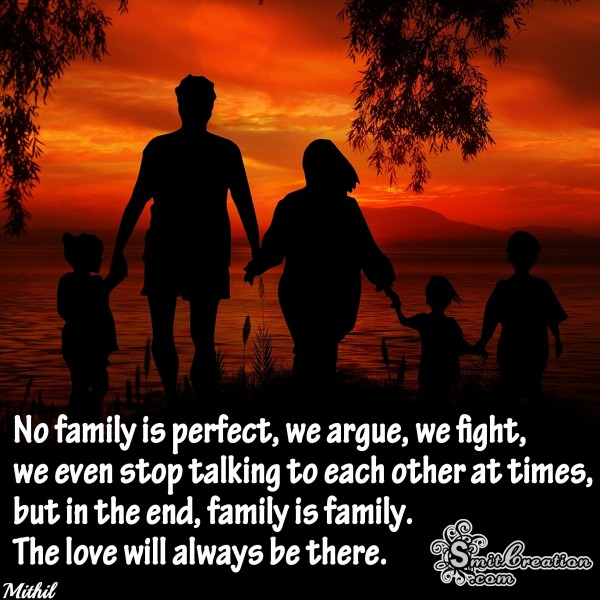 Family is family – the love will always be there