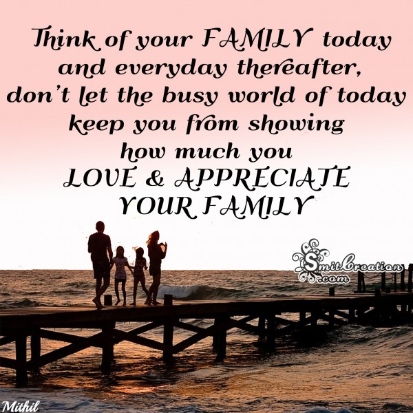 LOVE AND APPRECIATE YOUR FAMILY
