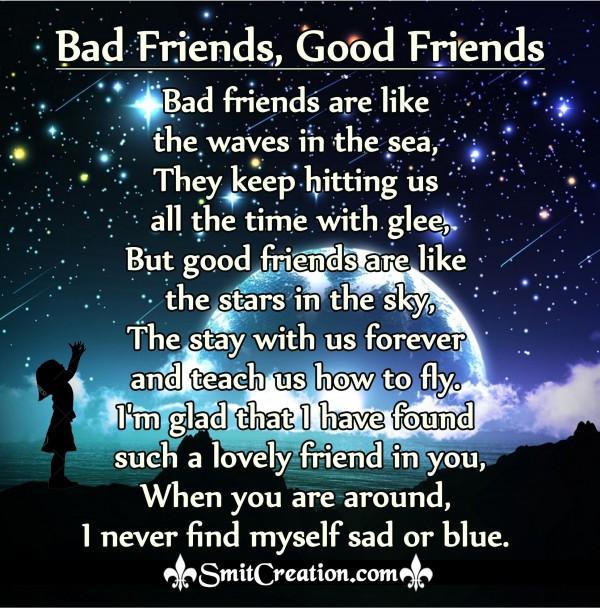 Bad Friends, Good Friends