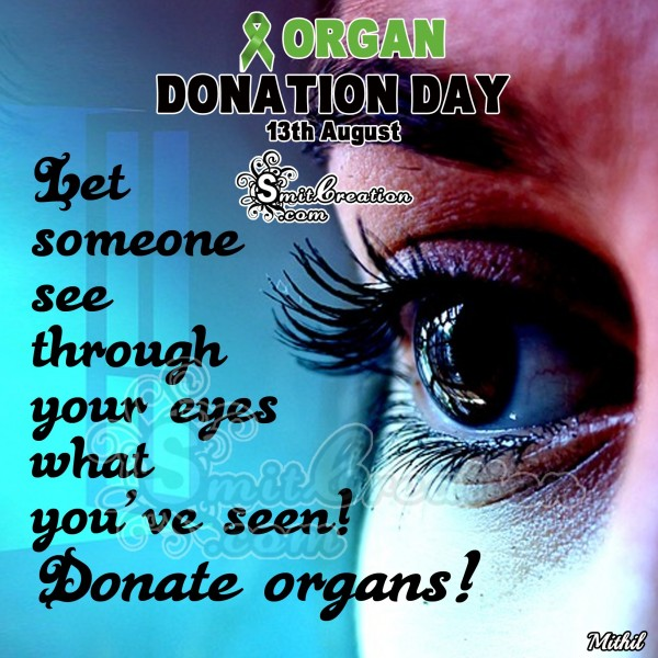 Donate Eyes – Let someone see through eyes what you've seen