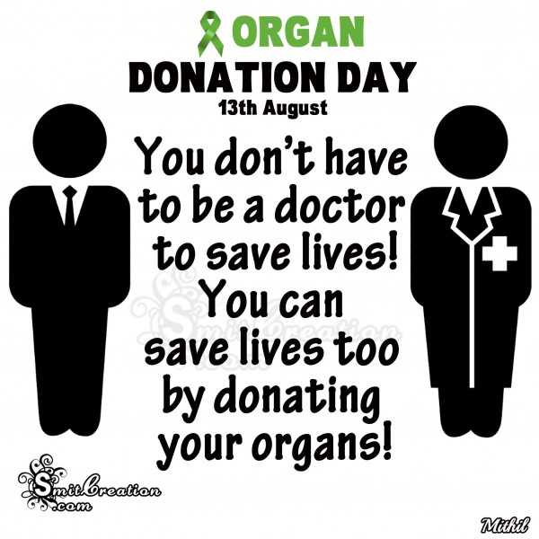 ORGAN  DONATION DAY - 13TH August - Save Lives