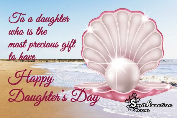 Happy Daughter's day – The Most Precious Gift