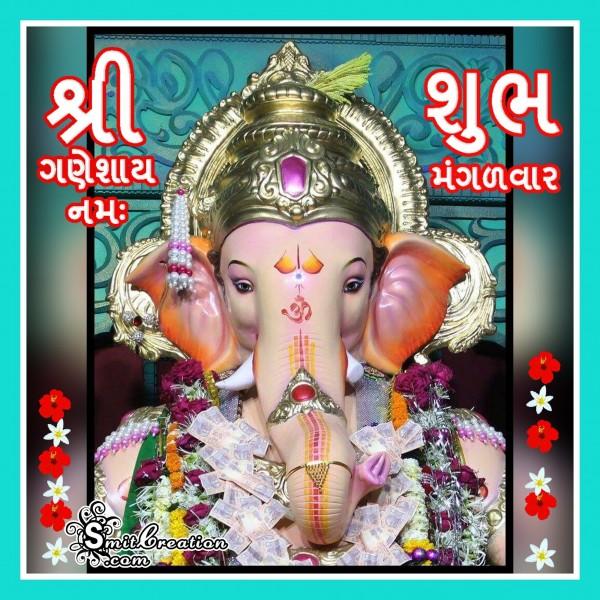 Shri Ganeshay Namah – Shubh Mangalvar