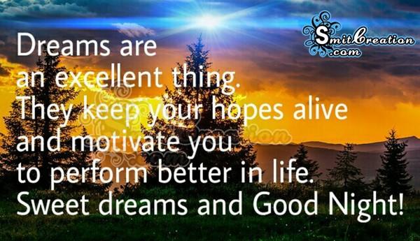 Sweet dreams and Good Night!