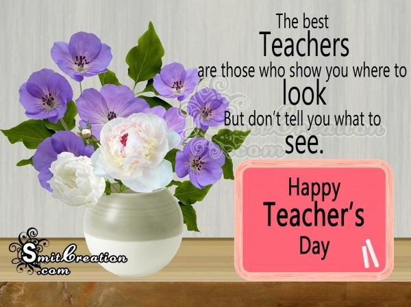 Happy Teacher's Day To The Best Teacher