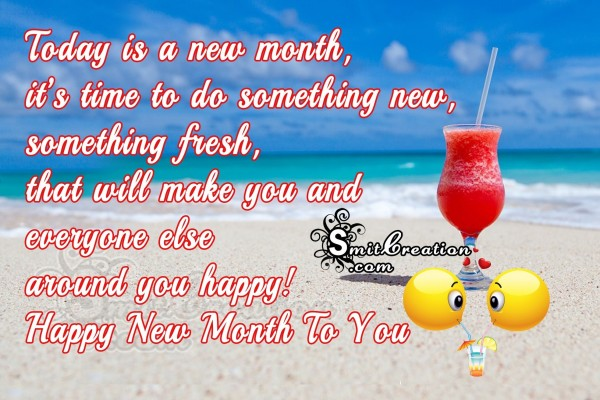 Happy New Month To You