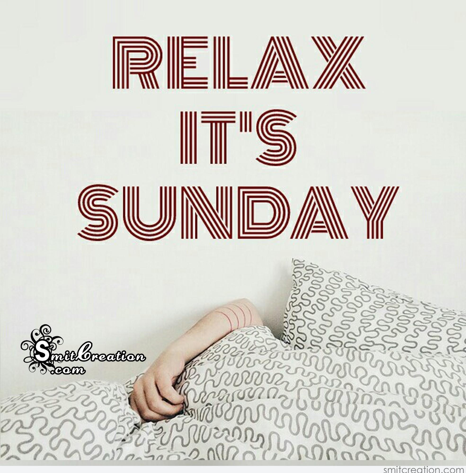 Relax Its Sunday Smitcreationcom