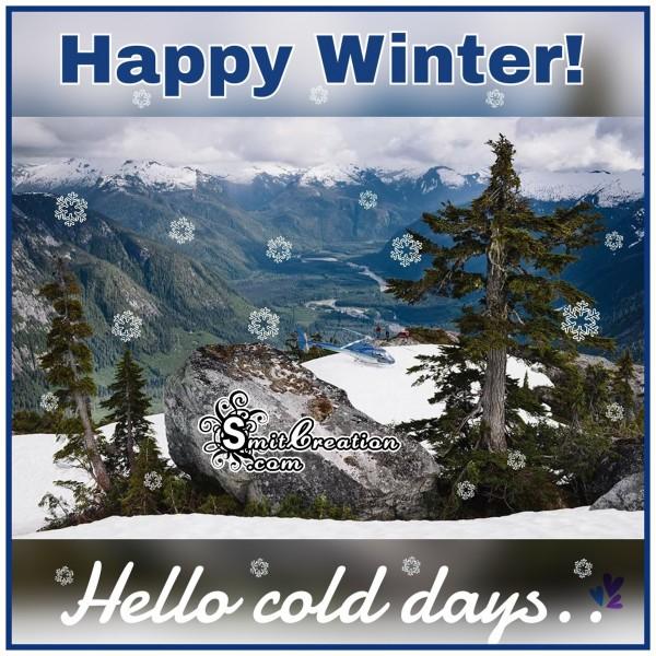 Happy Winter – Hello Cold days
