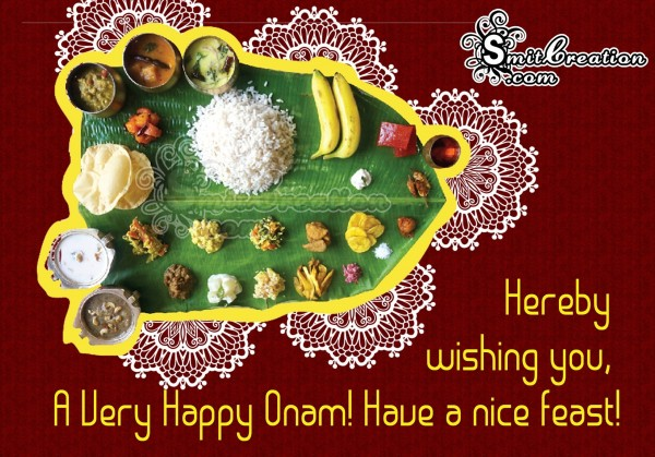 A Very happy Onam! Have a nice feast!