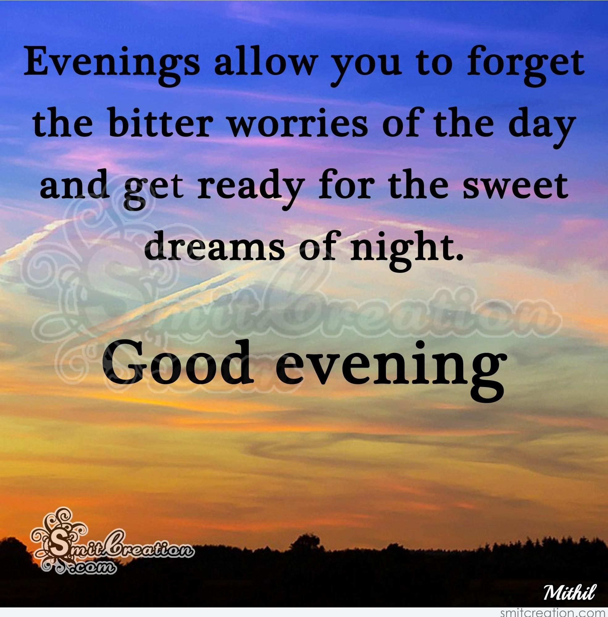 Good Evening Message Pictures And Graphics Smitcreation