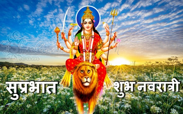 Suprabhat - Shubh Navratri