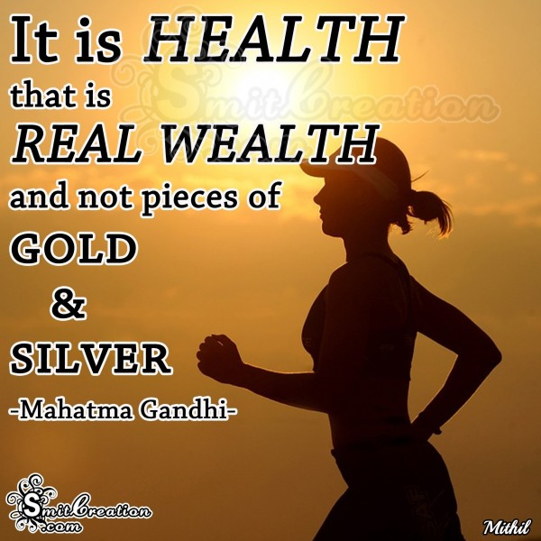 Happy Gandhi Jayanti – Health is Real Wealth