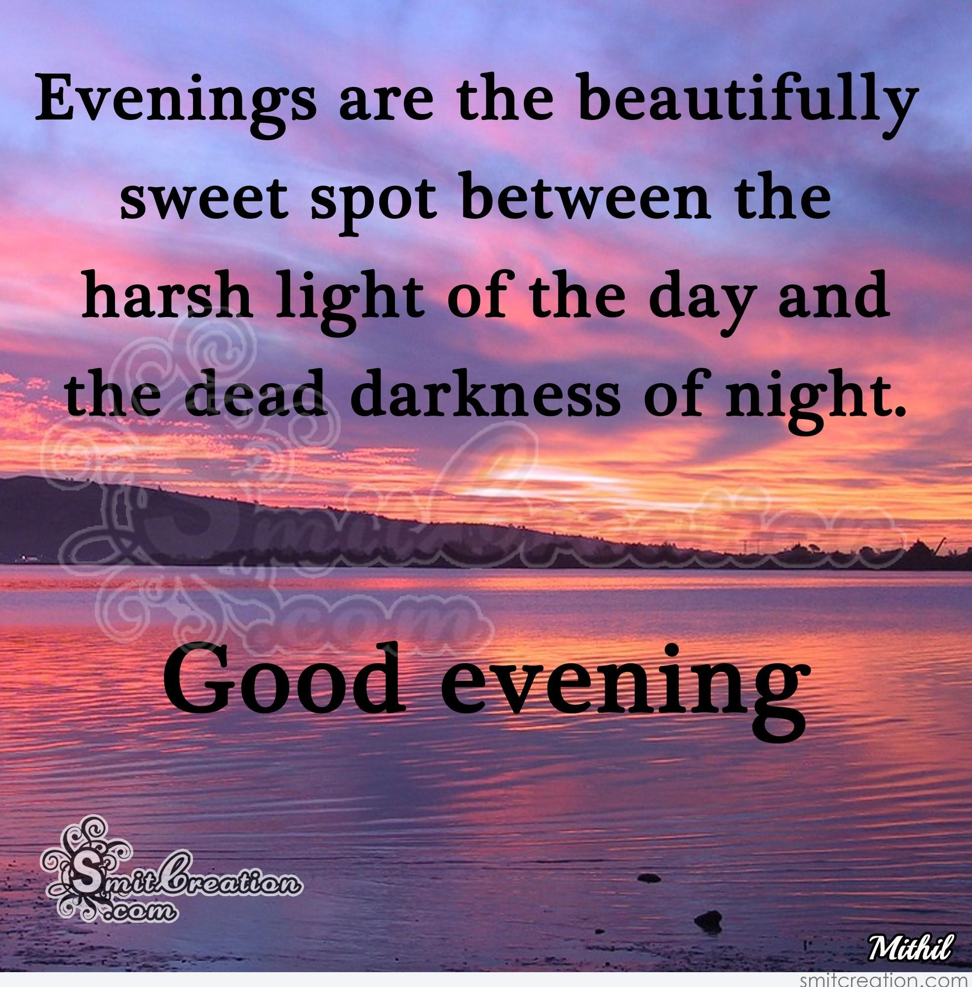 Good Evening Inspiration Pictures And Graphics Smitcreation