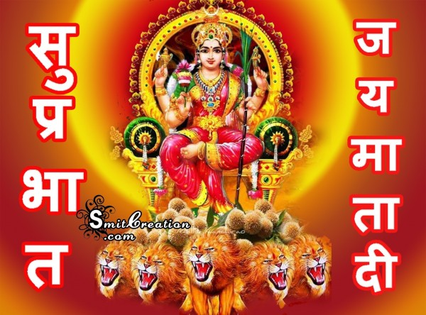 Jai Mata Di Good Morning