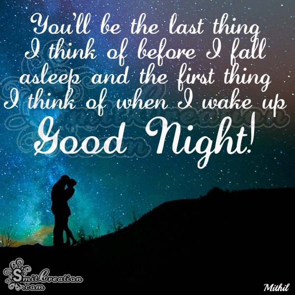 Good Night – Thinking of you