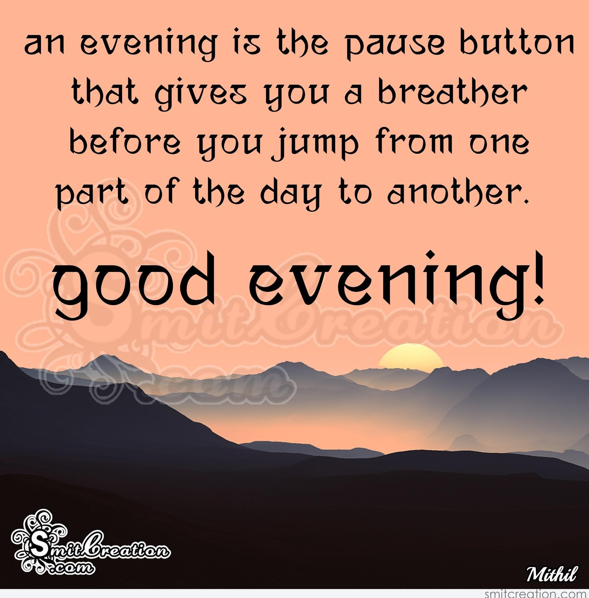 Good Evening Message Pictures And Graphics Smitcreationcom