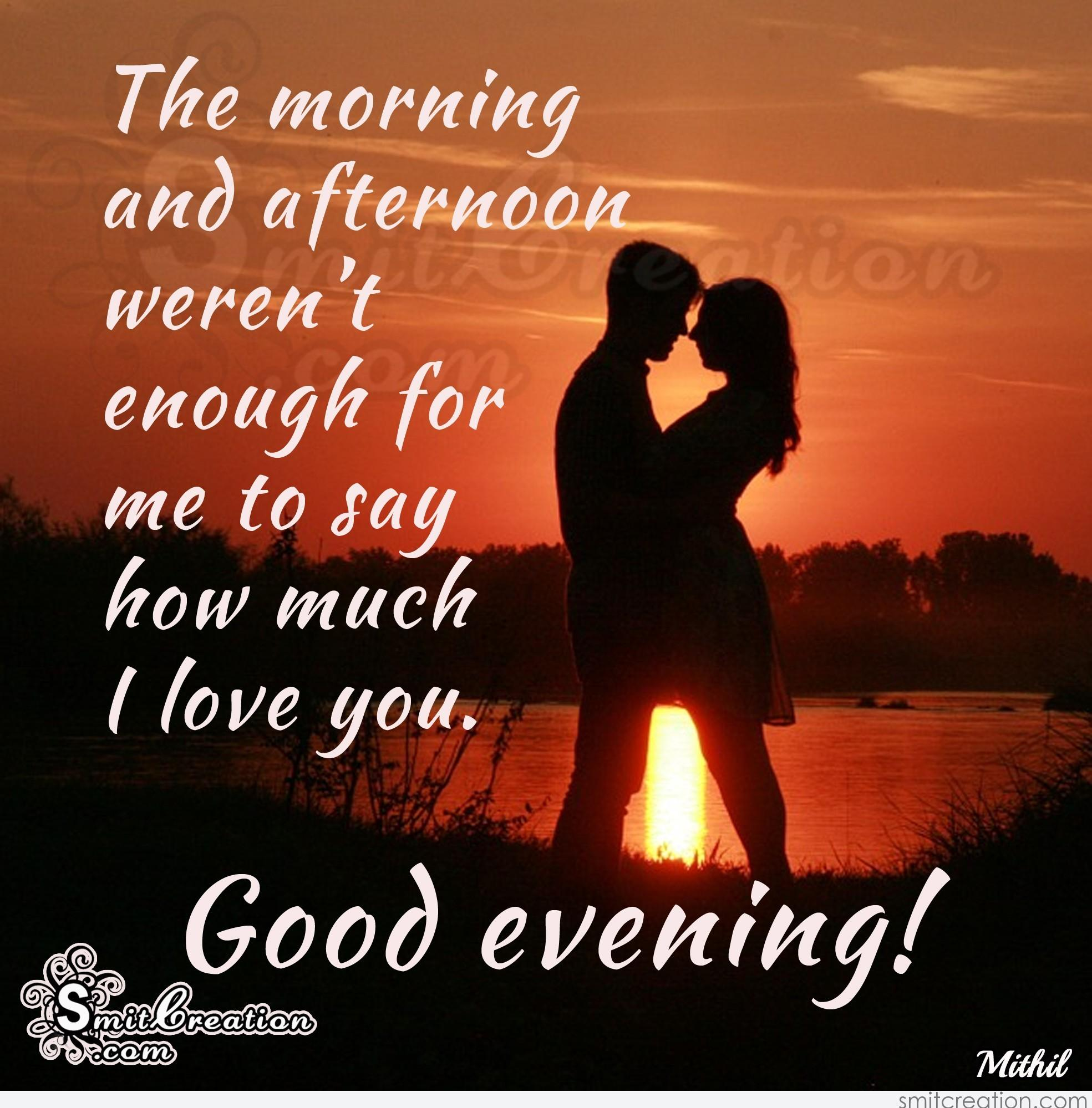 Good Evening Love Pictures And Graphics Smitcreation