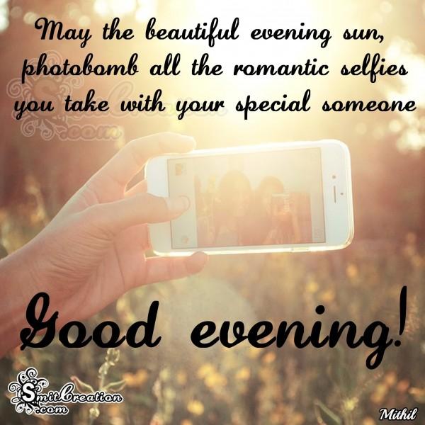 Good Evening – Photobomb all the romatic selfie