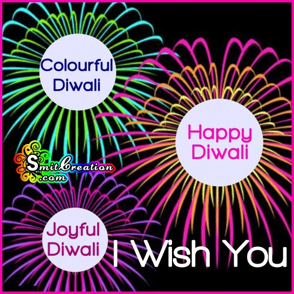 I Wish You Colourful, Joyful, Happy Diwali