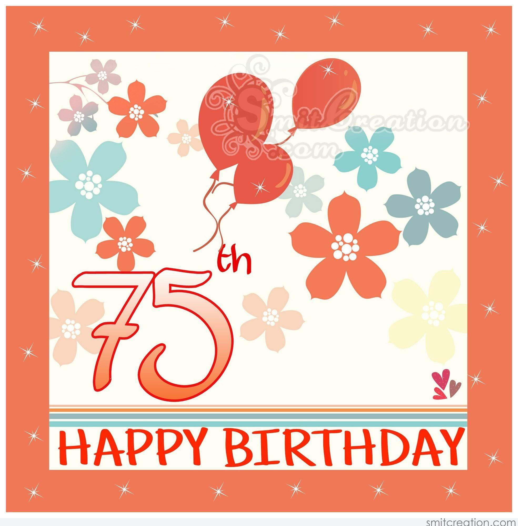 Quotes 75Th Birthday Birthday Wishesage Pictures And Graphics  Smitcreation