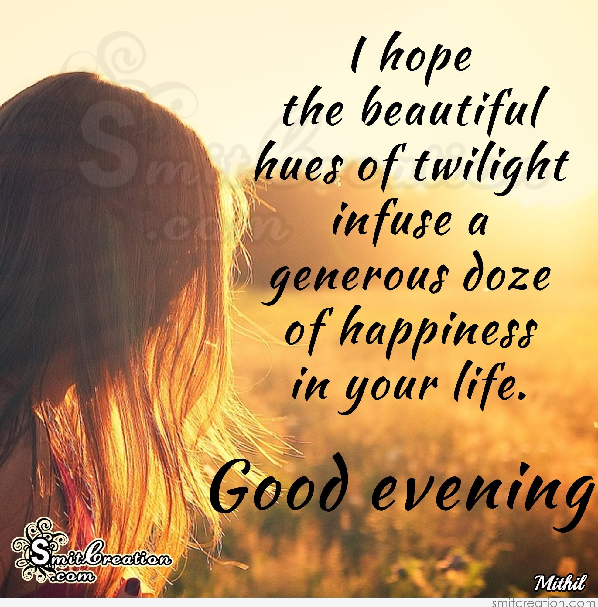 Good Evening Wishes Pictures And Graphics Smitcreation