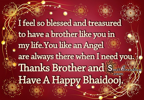 Have A Happy Bhaidooj – You like an Angel