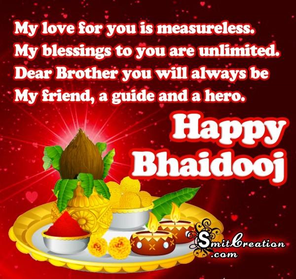 Happy Bhaidooj – My love for you is measureless